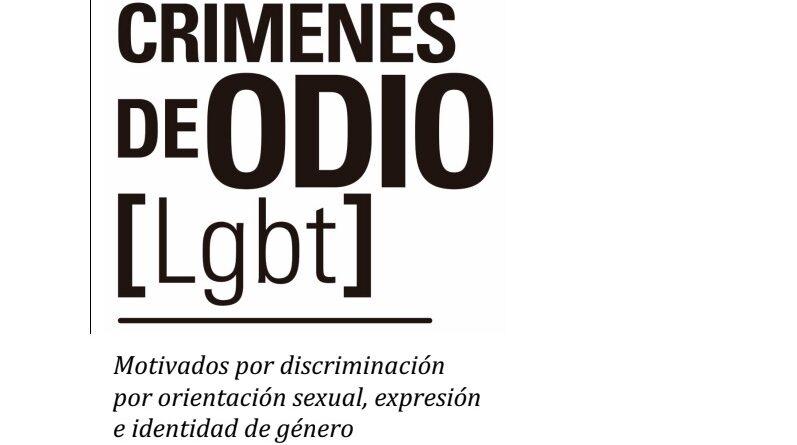 Se presentó el último Informe del Observatorio Nacional de Crímenes de Odio LGBT+, motivados por discriminación por orientación sexual, expresión e identidad de género